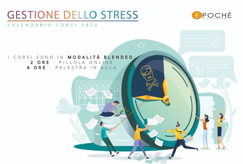 CALENDARIO CORSI 2020: LA GESTIONE DELLO STRESS