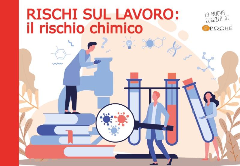 RISCHI SUL LAVORO: IL RISCHIO CHIMICO